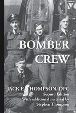 Bomber Crew - Jack E. Thompson