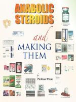 Anabolic Steroids and Making Them - Frank