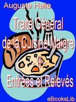Traite General de la Cuisine Maigre - II - Entrees et Releves - Auguste Helie