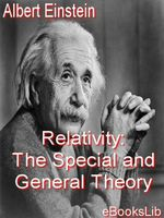 Relativity : The Special and General Theory - Albert Einstein