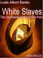 White Slaves - Louis Albert Banks