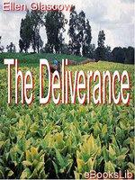 The Deliverance - Ellen Glasgow
