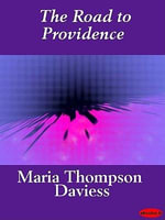 The Road to Providence - Maria Thompson Daviess