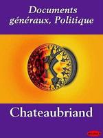 Documents generaux, Politique - Chateaubriand