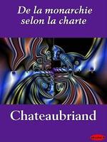 De la monarchie selon la charte - Chateaubriand
