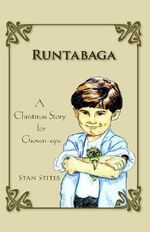 Runtabaga : A Christmas Story for Grown-ups - Stan, Stites