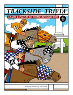 Trackside Trivia : Games & Puzzles to Horse Around with - Vol. 1 - Tom Gimbel