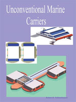 Unconventional Marine Carriers - Robert H. Vollmerhausen