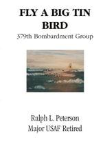 Fly a Big Tin Bird - Ralph Peterson