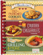 3 in 1 Old-Fashioned Cookies, Country Casseroles, Grilling & More - Publications International
