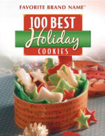 100 Best Holiday Cookies - Publications International