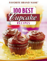 100 Best Cupcake Recipes - Publications International