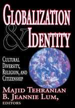 Globalization and Identity : Cultural Diversity, Religion, and Citizenship