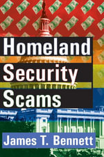 Homeland Security Scams - James T. Bennett