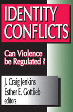 Identity Conflicts : Can Violence be Regulated?