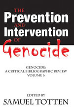 The Prevention and Intervention of Genocide : A Critical Bibliographic Review