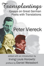 Transplantings : Essays on Great German Poets with Translations - Peter Viereck