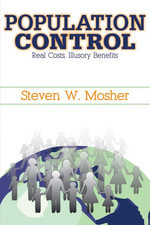 Population Control : Real Costs, Illusory Benefits - Steven Mosher