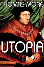 Utopia - Sir Thomas More