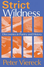 Strict Wildness : Discoveries in Poetry and History - Peter Viereck