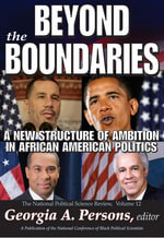 Beyond the Boundaries : A New Structure of Ambition in African American Politics