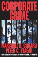 Corporate Crime - Marshall Clinard