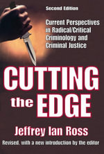 Cutting the Edge : Current Perspectives in Radical/Critical Criminology and Criminal Justice