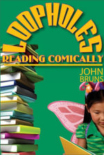 Loopholes : Reading Comically - John Bruns