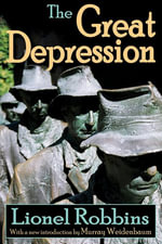 The Great Depression - Lionel Robbins
