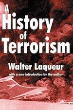 A History of Terrorism - Walter Laqueur