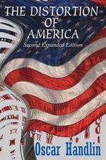 The Distortion of America - Oscar Handlin