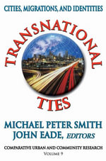 Transnational Ties : Cities, Migrations, and Identities