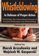 Whistleblowing : In Defense of Proper Action