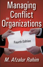 Managing Conflict in Organizations : Fourth Edition - M. Afzalur Rahim