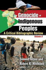 Genocide of Indigenous Peoples : A Critical Bibliographic Review