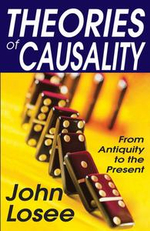 Theories of Causality : From Antiquity to the Present - John Losee