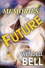 Memories of the Future - Wendell Bell