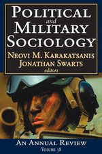Political and Military Sociology : An Annual Review