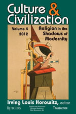 Culture and Civilization : Religion in the Shadows of Modernity