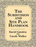 The Subdivision and Site Plan Handbook - David Listokin