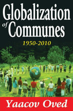Globalization of Communes : 1950-2010 - Yaacov Oved