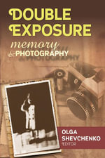 Double Exposure : Memory and Photography