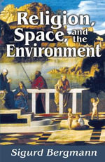 Religion, Space, and the Environment - Sigurd Bergmann