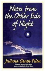 Notes from the Other Side of Night - Juliana Geran Pilon