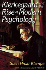 Kierkegaard and the Rise of Modern Psychology - Sven Hroar Klempe