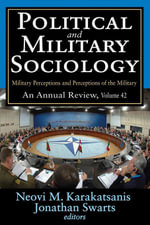 Political and Military Sociology : Military Perceptions and Perceptions of the Military
