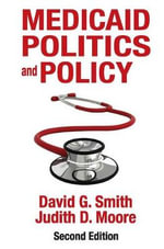 Medicaid Politics and Policy - David G. Smith