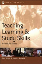 Teaching,Learning and Study Skills : A Guide for Tutors - Sandra Sinfield