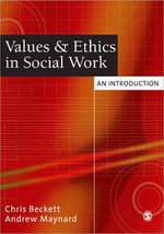 Values & Ethics in Social Work : An Introduction - Chris Beckett