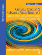Criminal Conduct and Substance Abuse Treatment: Provider's Guide : Strategies for Self-improvement and Change; Pathways to Responsible Living - Kenneth W. Wanberg